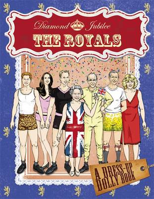 Diamond Jubilee Royals Dress-up Dolly Book (Paperback)