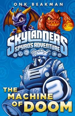 Skylanders: The Machine of Doom (Paperback)