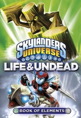 Skylanders Book of Elements: Life and Undead - Skylanders (Paperback)