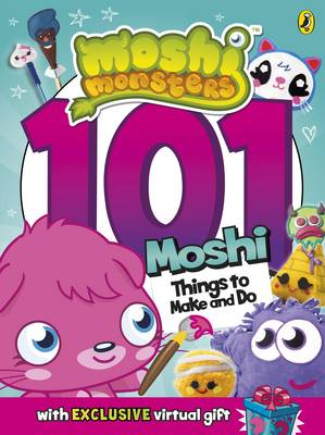 Moshi Monsters: 101 Things to Make and Do (Paperback)