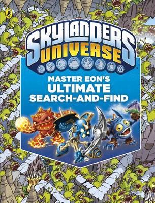 Skylanders: Master Eon's Ultimate Search-and-Find - Skylanders (Hardback)