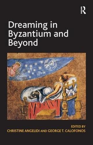 Dreaming in Byzantium and Beyond (Hardback)