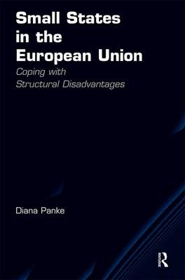 Small States in the European Union: Coping with Structural Disadvantages (Hardback)