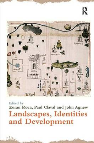 Landscapes, Identities and Development (Hardback)