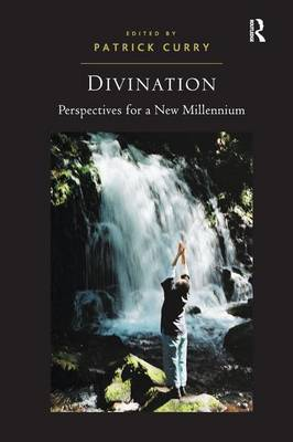 Divination: Perspectives for a New Millennium (Hardback)