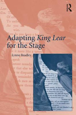 Adapting King Lear for the Stage (Hardback)