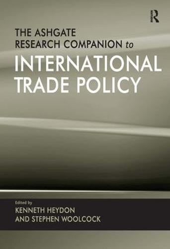 The Ashgate Research Companion to International Trade Policy (Hardback)