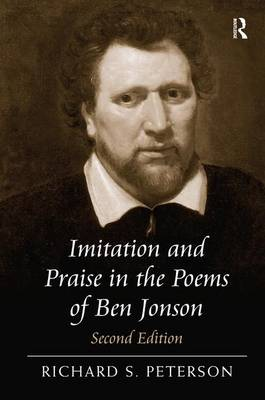 Imitation and Praise in the Poems of Ben Jonson (Hardback)