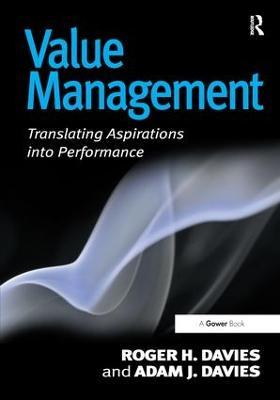 Value Management: Translating Aspirations into Performance (Hardback)