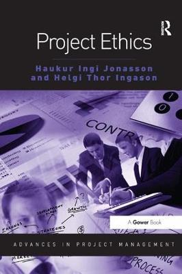Project Ethics - Advances in Project Management (Paperback)