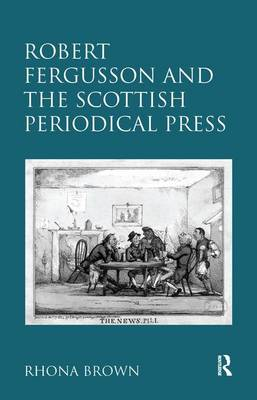 Robert Fergusson and the Scottish Periodical Press (Hardback)