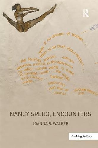 Nancy Spero, Encounters (Hardback)
