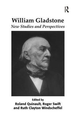 William Gladstone: New Studies and Perspectives (Hardback)