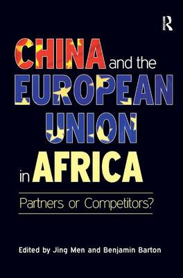 China and the European Union in Africa: Partners or Competitors? (Hardback)