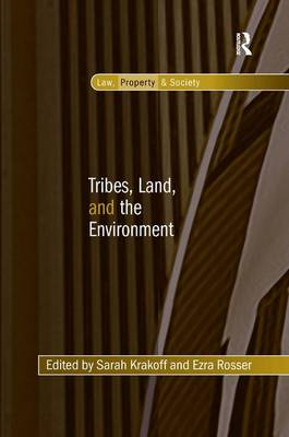 Tribes, Land, and the Environment - Law, Property and Society (Hardback)