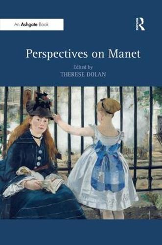 Perspectives on Manet (Hardback)
