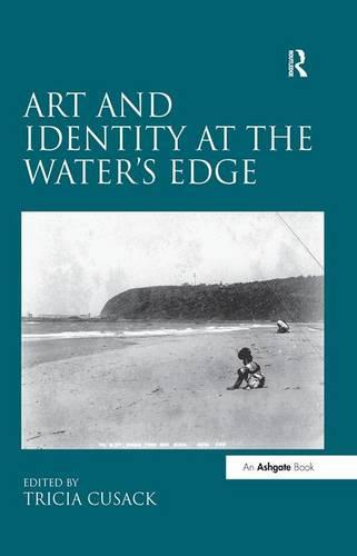 Art and Identity at the Water's Edge (Hardback)