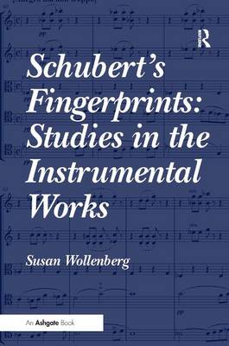 Schubert's Fingerprints: Studies in the Instrumental Works (Hardback)