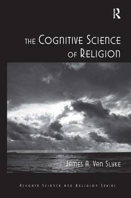The Cognitive Science of Religion - Routledge Science and Religion Series (Hardback)