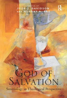 God of Salvation: Soteriology in Theological Perspective (Paperback)