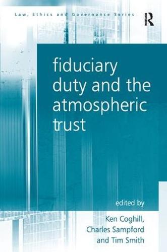 Fiduciary Duty and the Atmospheric Trust (Hardback)