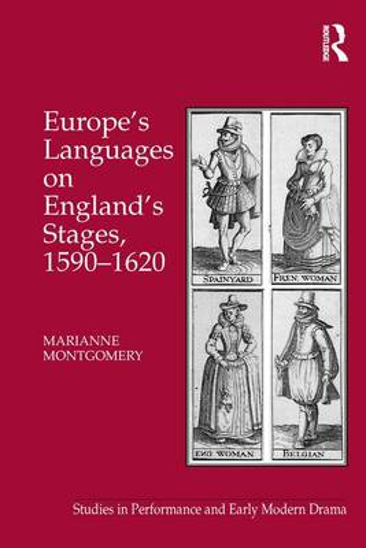 Europe's Languages on England's Stages, 1590-1620 (Hardback)