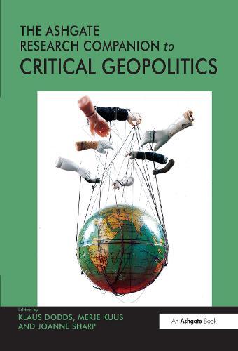 The Routledge Research Companion to Critical Geopolitics (Hardback)