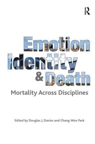 Emotion, Identity and Death: Mortality Across Disciplines (Hardback)