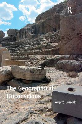 The Geographical Unconscious (Hardback)
