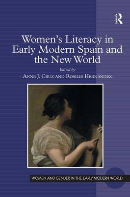 Women's Literacy in Early Modern Spain and the New World (Hardback)
