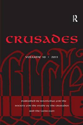 Crusades: Volume 10 - Crusades (Hardback)