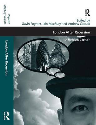 London After Recession: A Fictitious Capital? (Hardback)