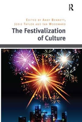 The Festivalization of Culture (Hardback)