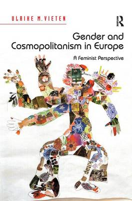 Gender and Cosmopolitanism in Europe: A Feminist Perspective (Hardback)