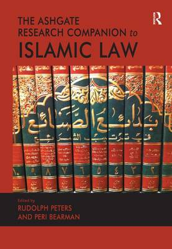 The Ashgate Research Companion to Islamic Law (Hardback)