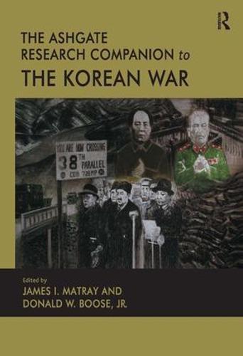 The Ashgate Research Companion to the Korean War (Hardback)