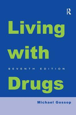Living With Drugs (Hardback)
