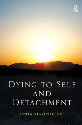 Dying to Self and Detachment (Hardback)