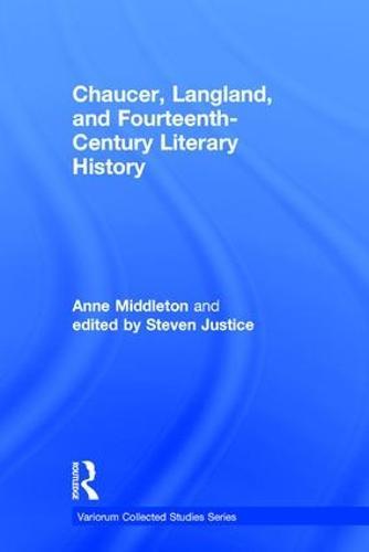 Chaucer, Langland, and Fourteenth-Century Literary History - Variorum Collected Studies (Hardback)