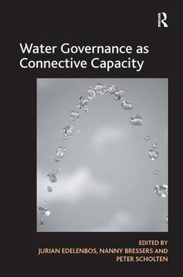 Water Governance as Connective Capacity (Hardback)