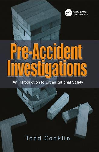 Pre-Accident Investigations: An Introduction to Organizational Safety (Paperback)