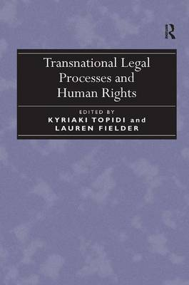 Transnational Legal Processes and Human Rights (Hardback)