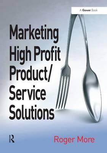 Marketing High Profit Product/Service Solutions (Hardback)