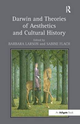 Darwin and Theories of Aesthetics and Cultural History (Hardback)