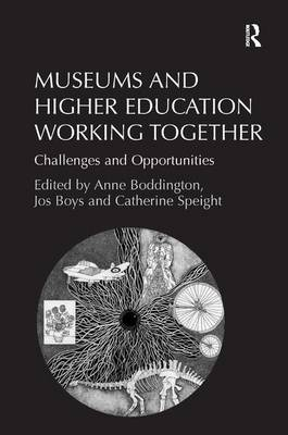Museums and Higher Education Working Together: Challenges and Opportunities (Hardback)