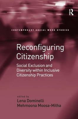 Reconfiguring Citizenship: Social Exclusion and Diversity within Inclusive Citizenship Practices (Hardback)