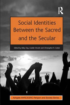 Social Identities Between the Sacred and the Secular (Hardback)