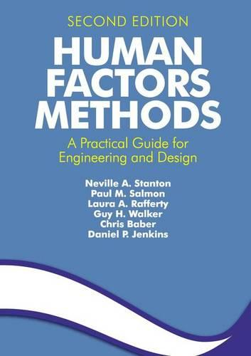 Human Factors Methods: A Practical Guide for Engineering and Design (Paperback)