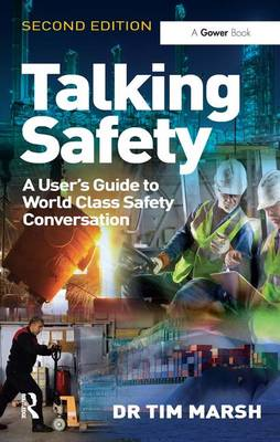 Talking Safety: A User's Guide to World Class Safety Conversation (Paperback)