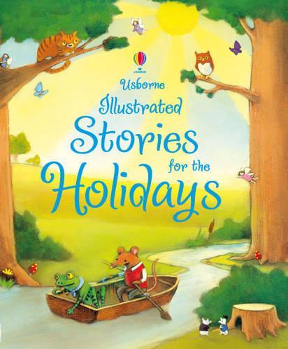 Usborne Illustrated Stories for the Holidays - Illustrated Stories (Hardback)